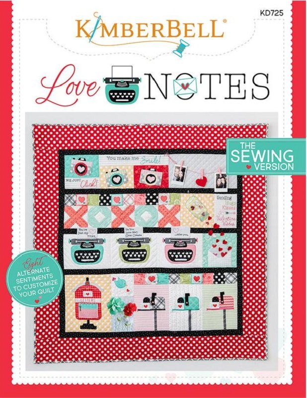 KimberBell Love Notes - Sewing Version