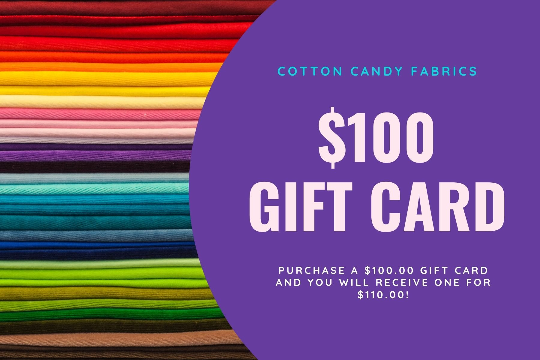 $100.00 Gift Certificate to Cotton Candy Fabrics