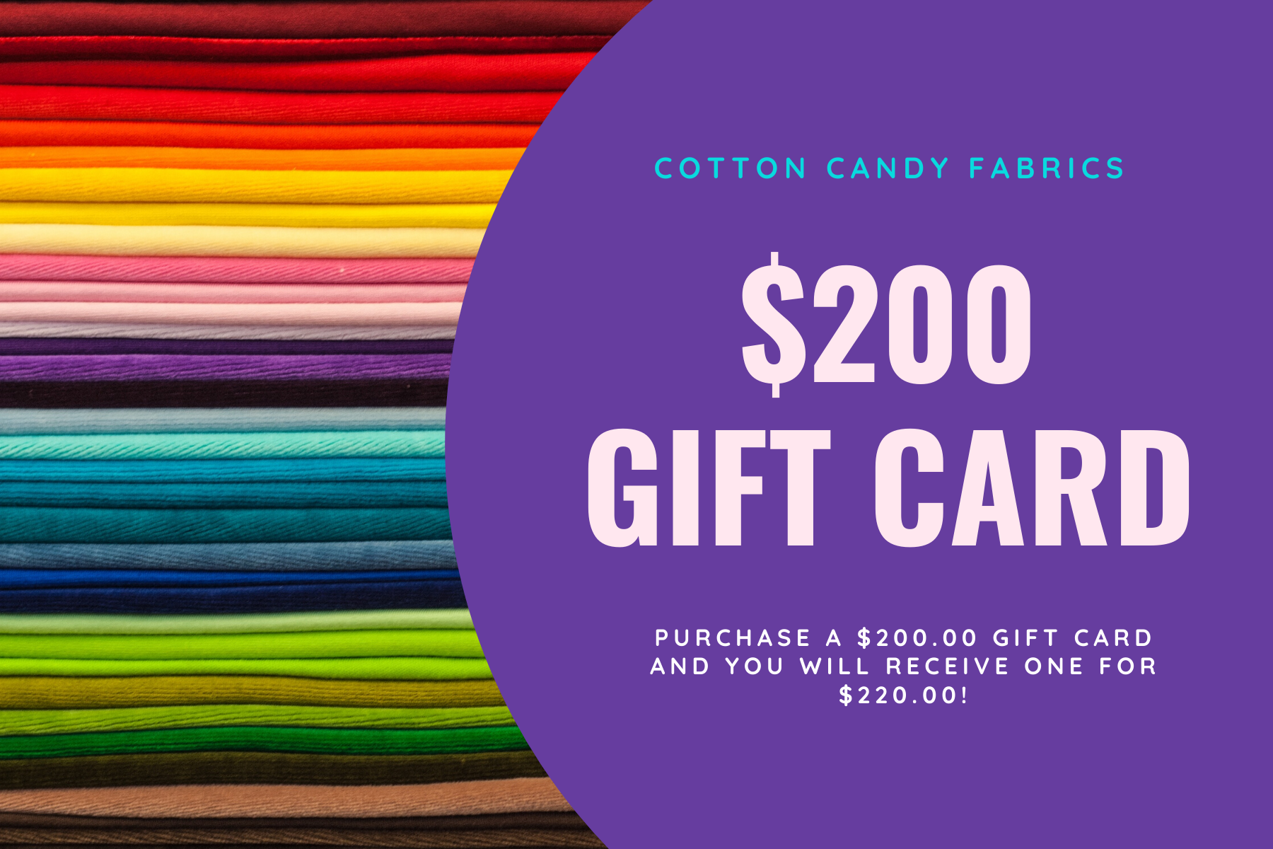 $200.00 Gift Certificate to Cotton Candy Fabrics
