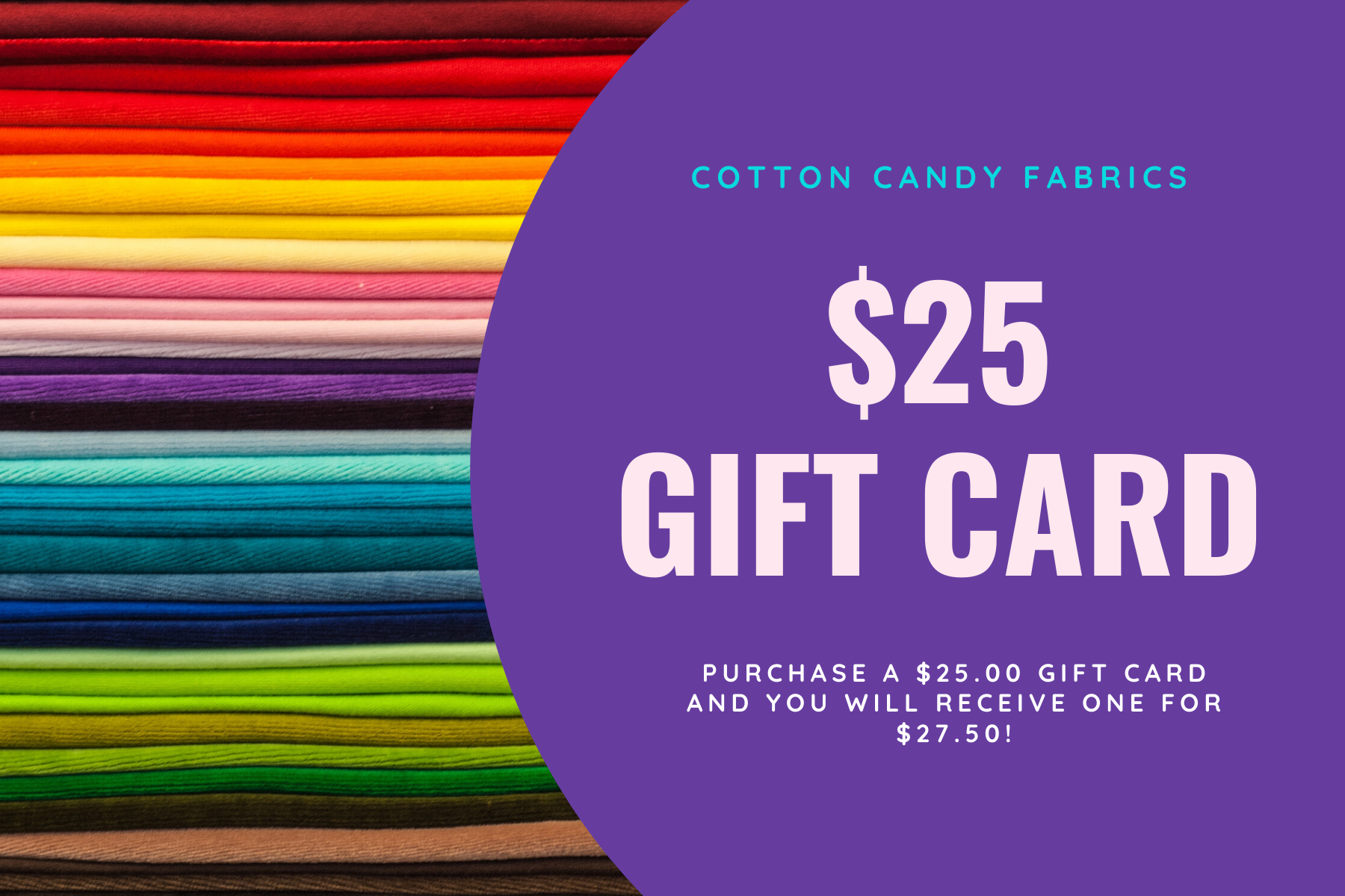 $25.00 Gift Certificate to Cotton Candy Fabrics