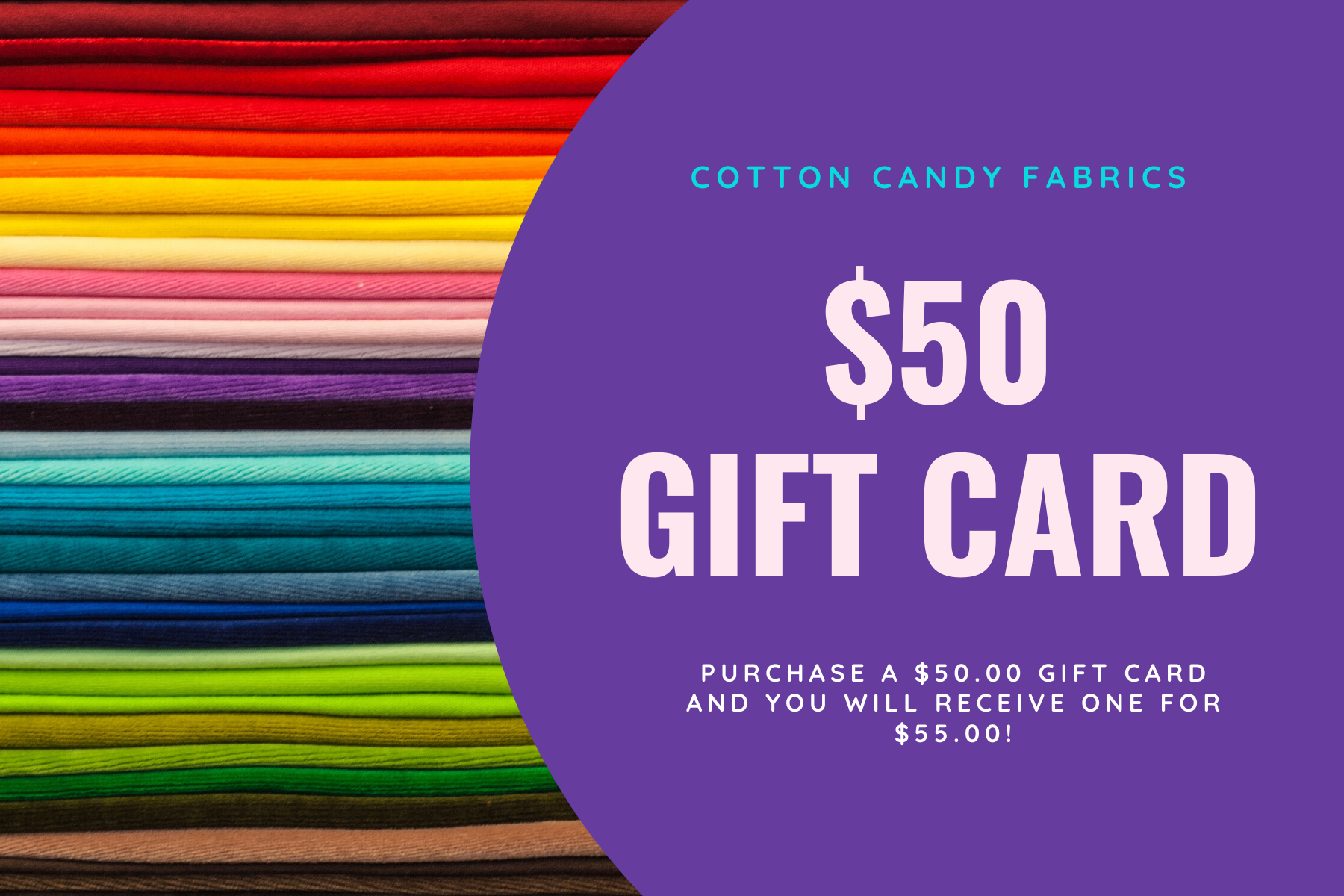 $50.00 Gift Certificate to Cotton Candy Fabrics