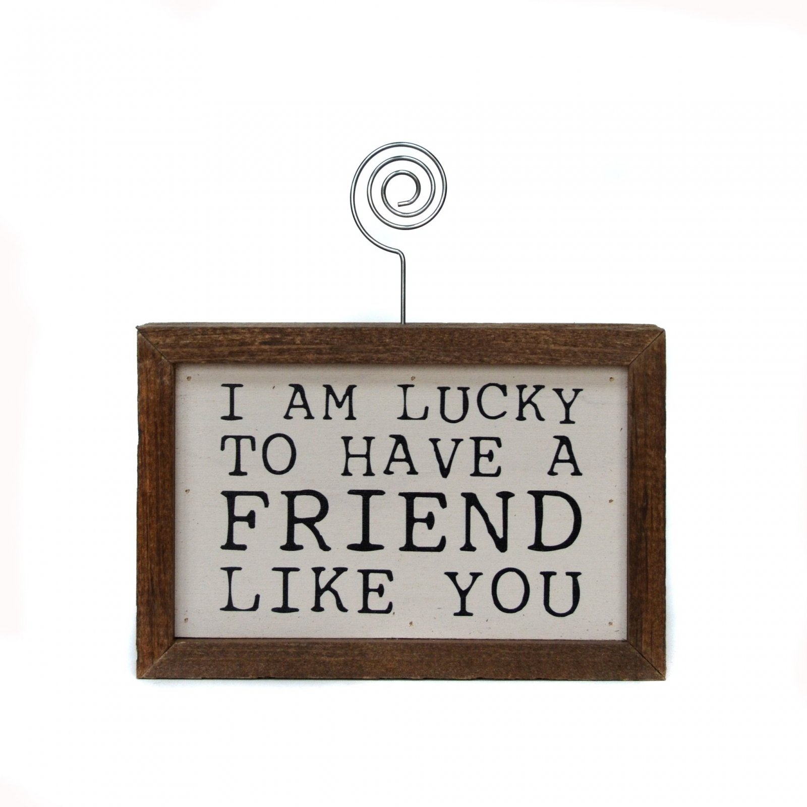 Friend Like You Picture Block with Wire Picture Holder - 6 x 4 x 2 - by Driftwood Studios