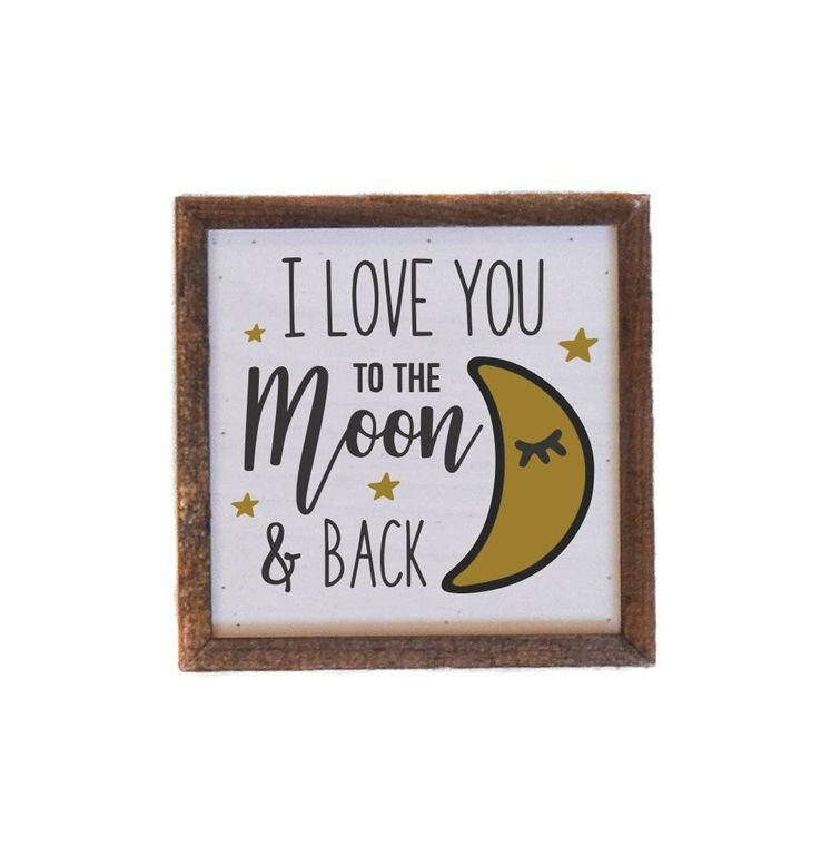 I Love You to the Moon and Back Wall Art - 6 x 6 - by Driftwood Studios
