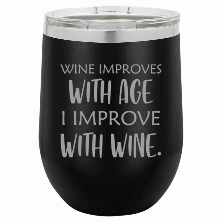 Wine Improves with Age - 16oz. Coffee Mug/Wine Tumbler - by Driftless Studio