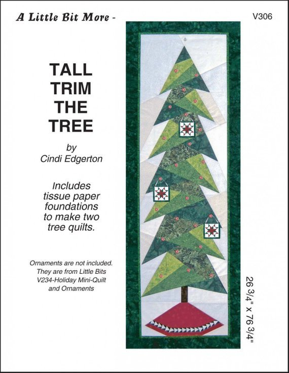 Little Bit More - Tall Trim the Tree Christmas Tree Paper Pieced Pattern