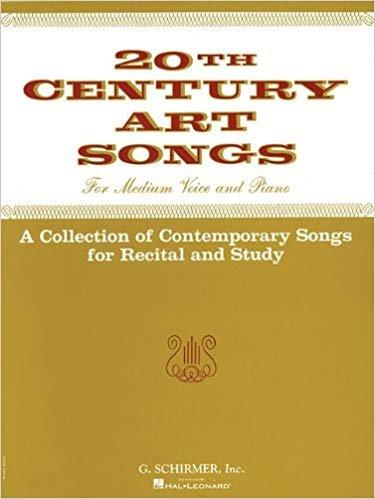 20th Century Art Songs for Med Voice