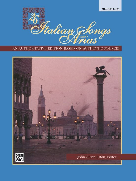 26 Italian Songs & Arias - Med Low Voice