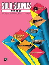 Solo Sounds for Oboe Vol 1 Levels 3-5