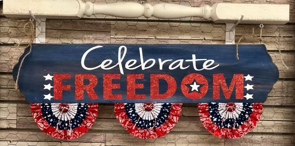 Celebrate Freedom Hanging Sign