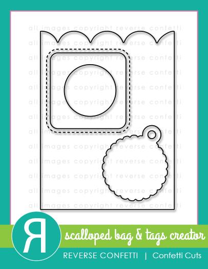Reverse Confetti Scallop Bag & Tags Cut
