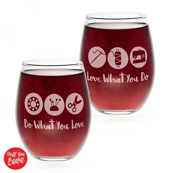 Love What You Do Wine Glass