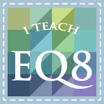 I Teach in EQ8