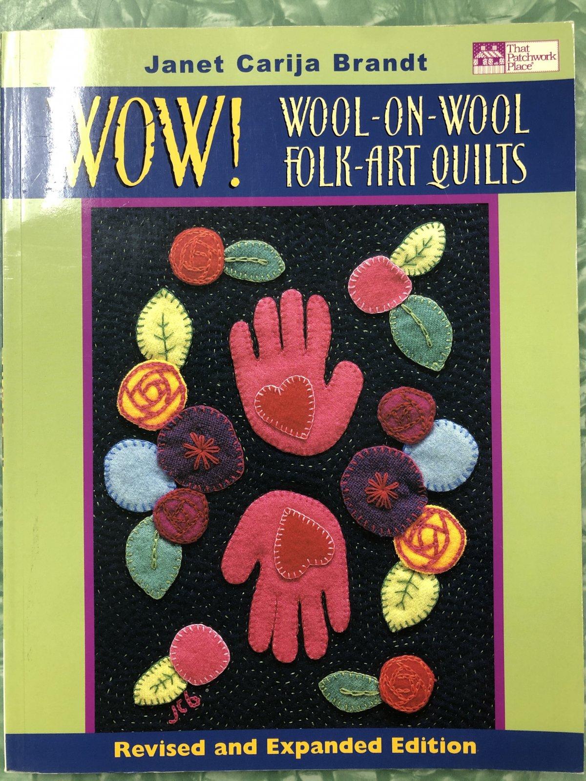 Wow Wool on Wool Folk Art Quilts