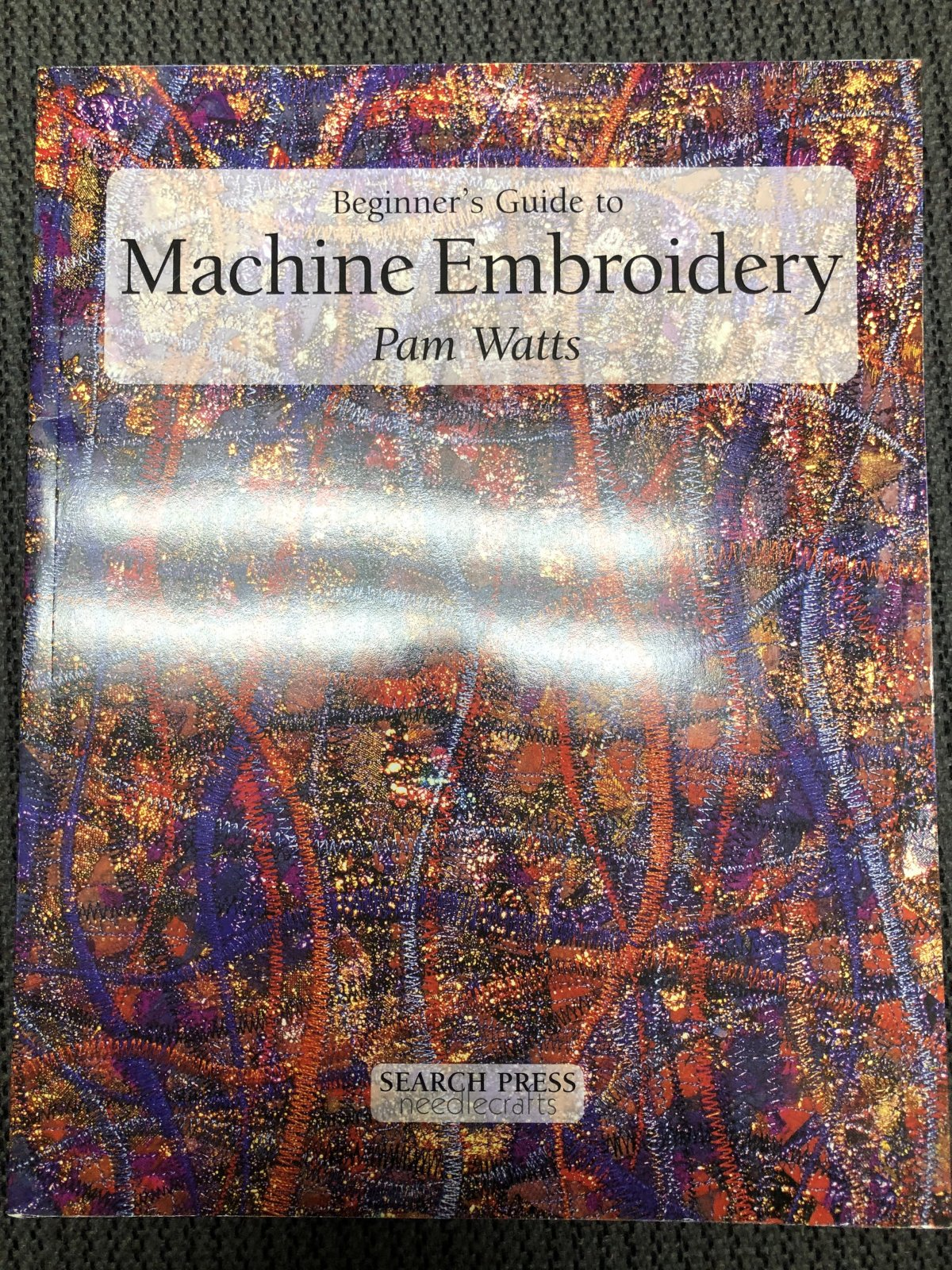 Beginner's Guide to Machine Embroidery