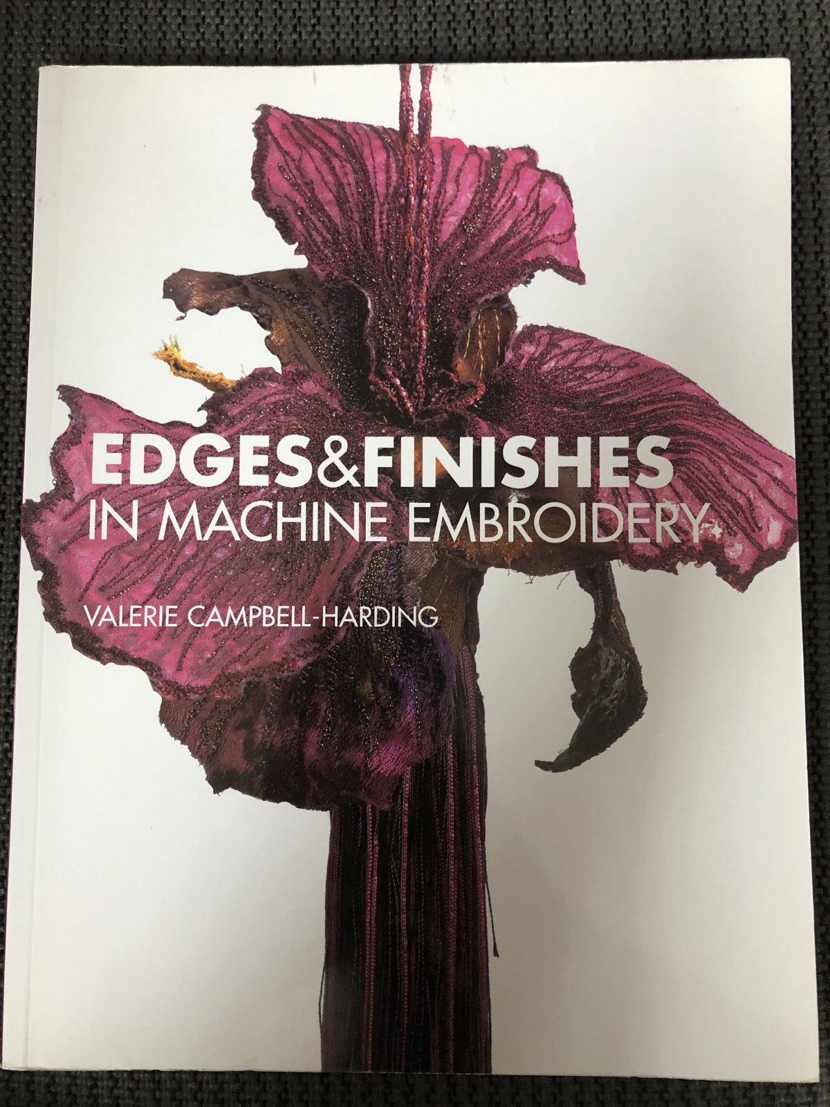Edges & Finishes In Machine Embroidery