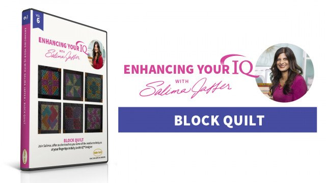 Volume 6: Quilting with IQ Designer Fills, Enhancing Your IQ with Salima Jaffers