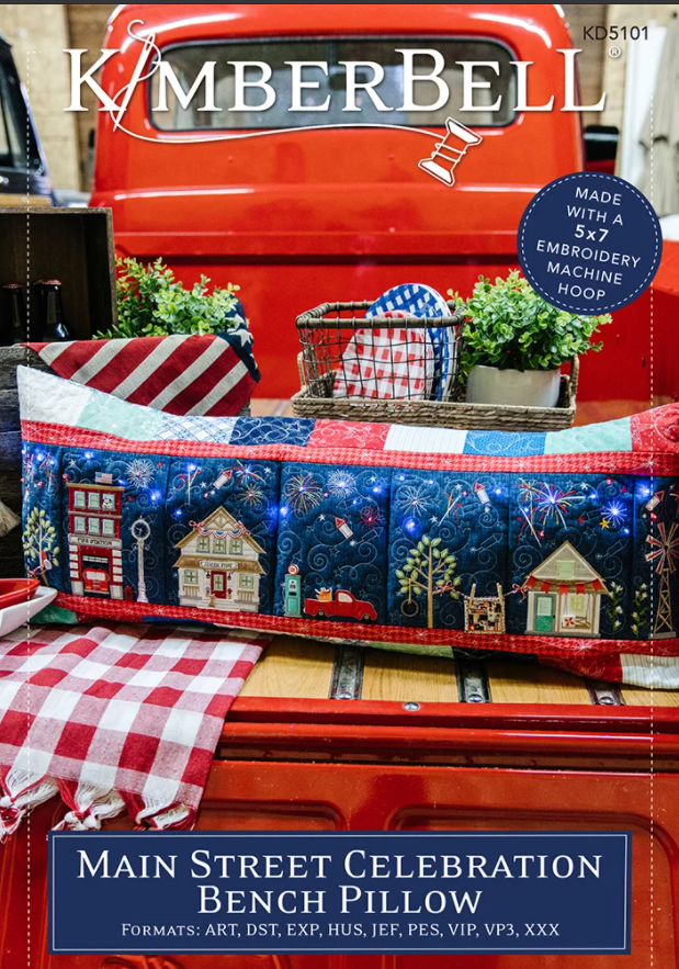 PREORDER: BUNDLE:  Kimberbell Main Street Celebration Bench Pillow - Machine Embroidery