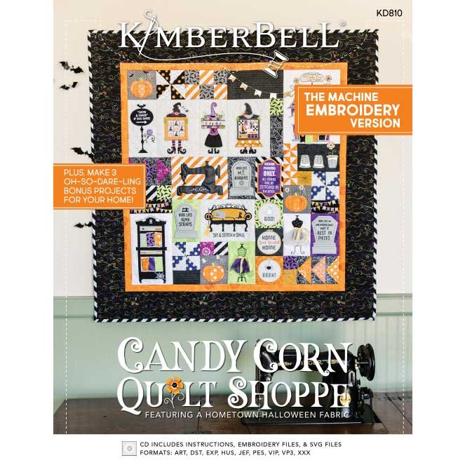 Kimberbell Candy Corn Quilt Shoppe Embroidery CD with Embellishment AND Fabric Kit