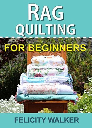 Rag Quilting for Beginners