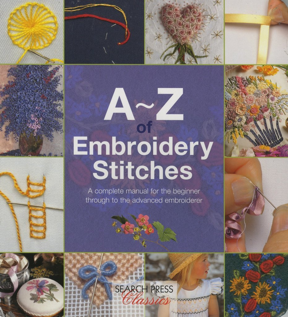 A-Z of Embroidery Stitches 1
