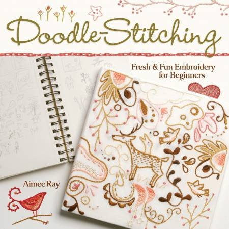 Doodle Stitching : Fresh & Fun Embroidery