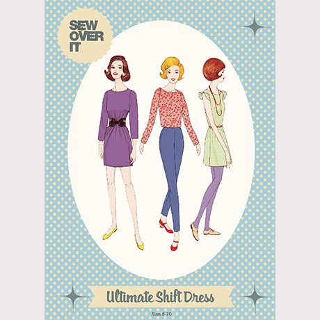 Ultimate Shift - Sew Over It London