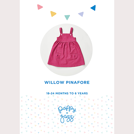 Willow Pinafore - Poppy & Jazz Patterns