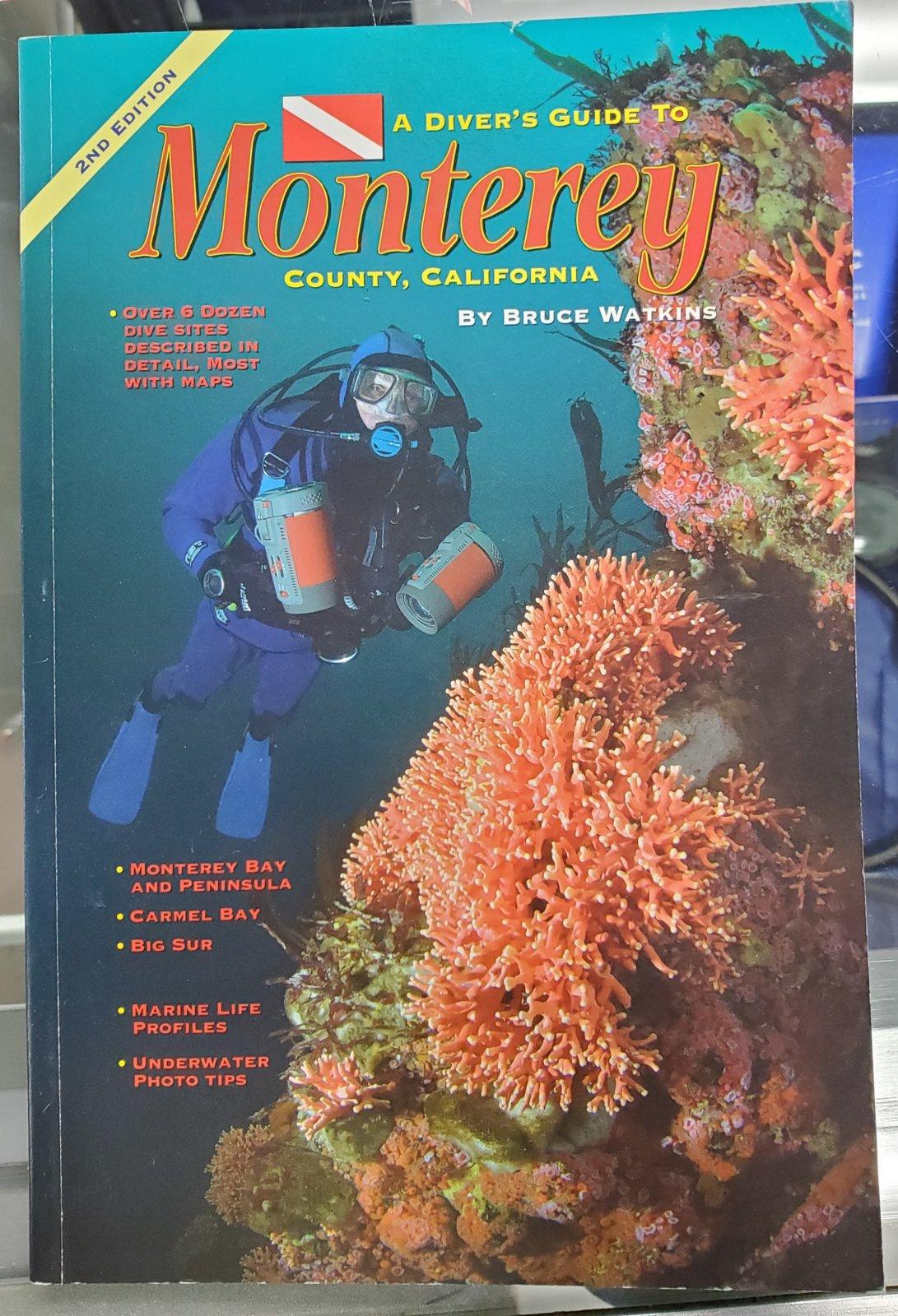 Monterey Diving Book by Bruce Watkins
