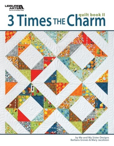 Leisure Arts Me & My Sister Designs  3 Times the Charm Book 2  - Softcover