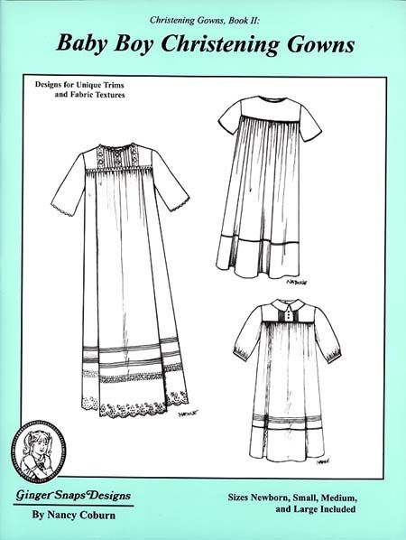 Ginger Snaps Designs Baby Boy Christening Gowns Book II