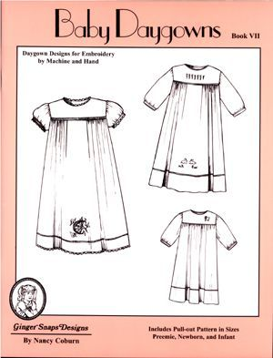 Ginger Snaps Designs Baby Daygowns Book VII