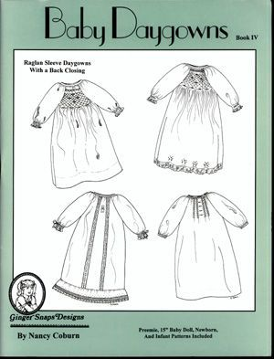 Ginger Snaps Designs Baby Daygowns Book IV