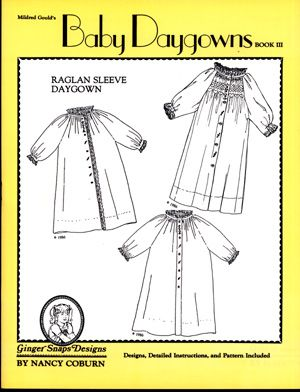 Ginger Snaps Designs Baby Daygowns Book III