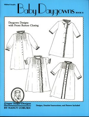 Ginger Snaps Designs Baby Daygowns Book II