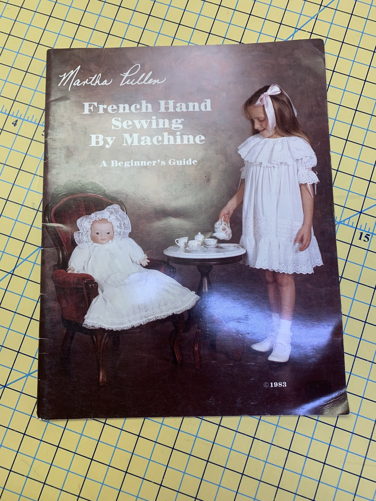French Handsewing by Machine - Martha Pullen (Previously Loved) Beginner's Book