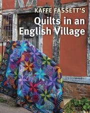 Kaffe Fassett Quilts in an English Village (autographed!)