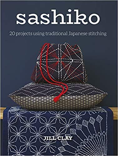 Sashiko - 20 Projects Using Traditional Japanese Stitching