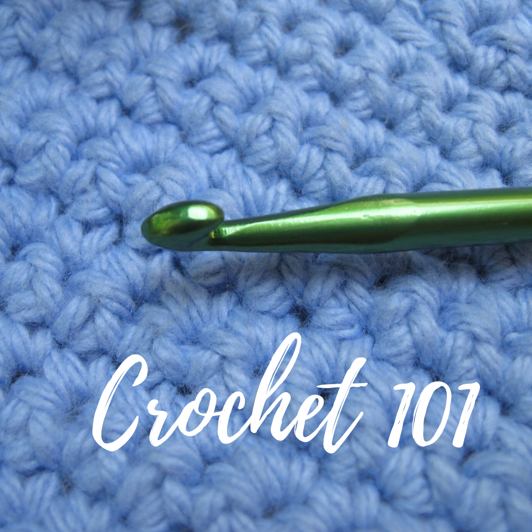 Crochet 101 | Ann's By Design