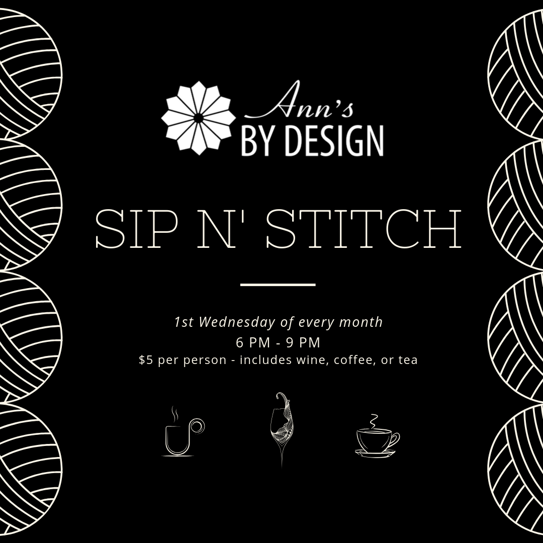 Sip N' Stitch | Ann's By Design