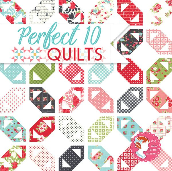 Perfect 10 Quilts | Ann's By Design