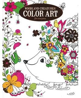 Woodland Creatures Color Art For Everyone Coloring Book