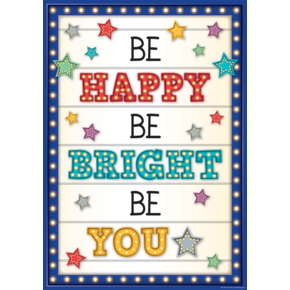 Be Happy Be Bright Be You Positive Poster