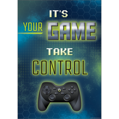 It's Your Game Take Control Positive Poster