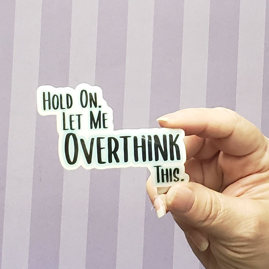Decal - OVERTHINK
