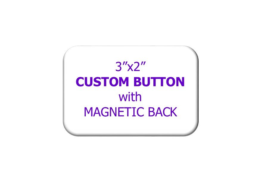 3x2 CUSTOM BUTTON MAGNETIC