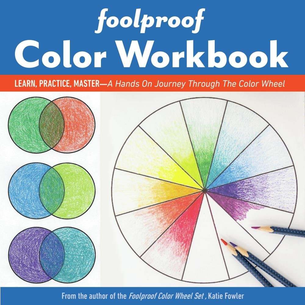 C & T Publishing-Foolproof Color Workbook