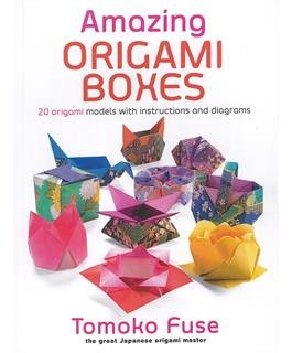 Amazing Origami Boxes Book