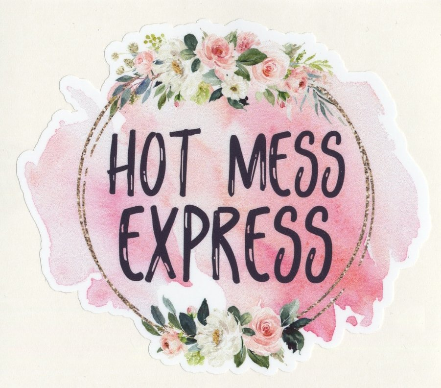 Decal -  HOT MESS