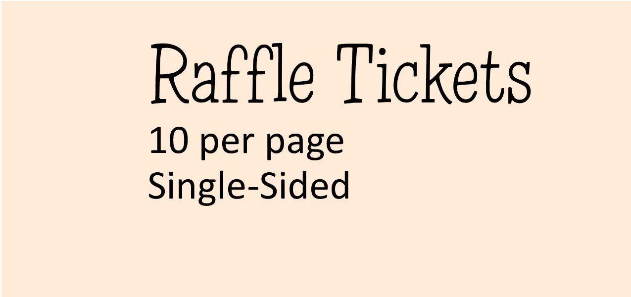 Raffle Tickets 10 per page - 4.25 x 2 (Single-Sided) With NO Perforation & NO Numbering