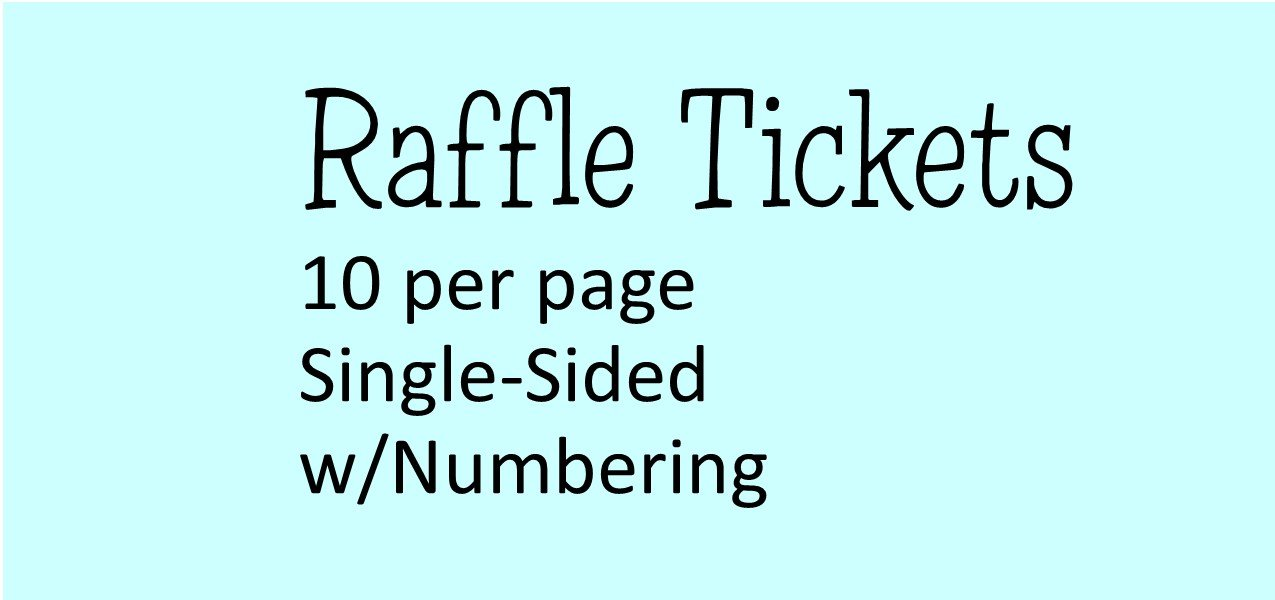 Raffle Tickets 10 per page - 4.25 x 2 (Single-Sided) With Numbering & NO Perforation